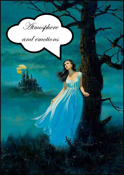 """A young woman leans against a tree with a dreamy expression on her face. There's a castle in the background. A text box over her head reads """"Atmosphere and emotions."""""""